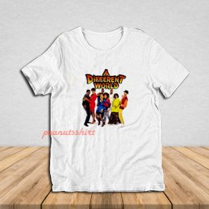 A Different World Show T-Shirt
