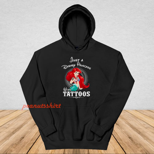 Ariel A Disney Princess With Tattoos Hoodie