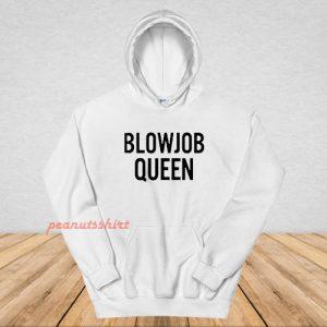 Blowjob Queen Hoodie