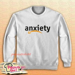 Anxiety Amazon Logo Sweatshirt