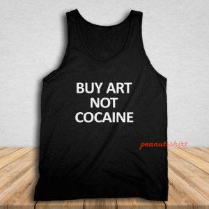 Buy Art Not Cocaine Tank Top