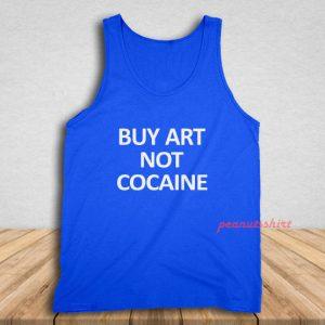 Buy Art Not Cocaine Tank Top for Unisex