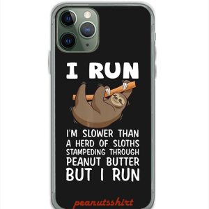 I Run Im Slower Than A Herd Of Sloths iPhone Case