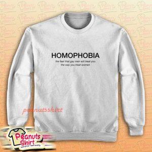 HOMOPHOBIA Sweatshirt