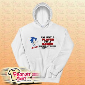 I'm Not Player I'm A Gamer Hoodie