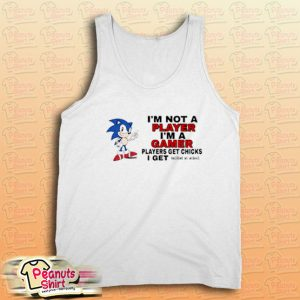 I'm Not Player I'm A Gamer Tank Top