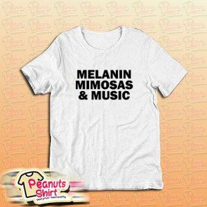 Melanin Mimosas and Music White T-Shirt