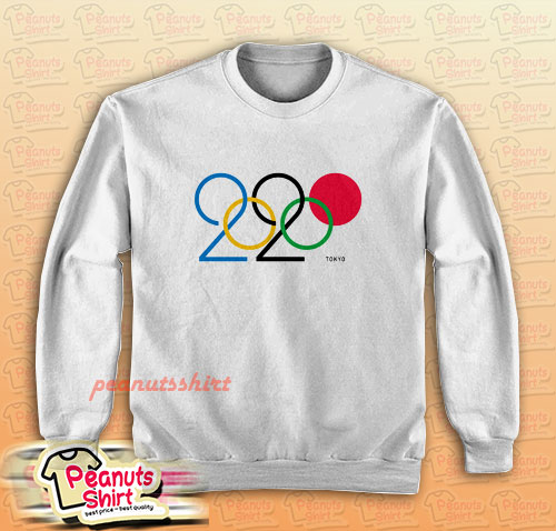 The 2020 Summer Olympics In Tokyo Sweatshirt
