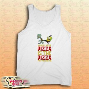 The Krusty Krab Pizza The Pizza For You And Me Tank Top