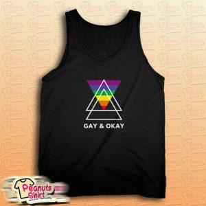 Gay and Okay Tank Top