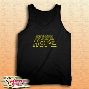 Rebellions and Hope Tank Top