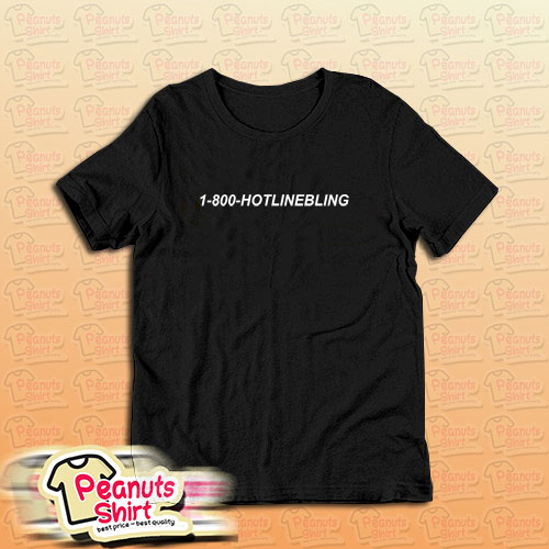 1 800 Hotline T-Shirt