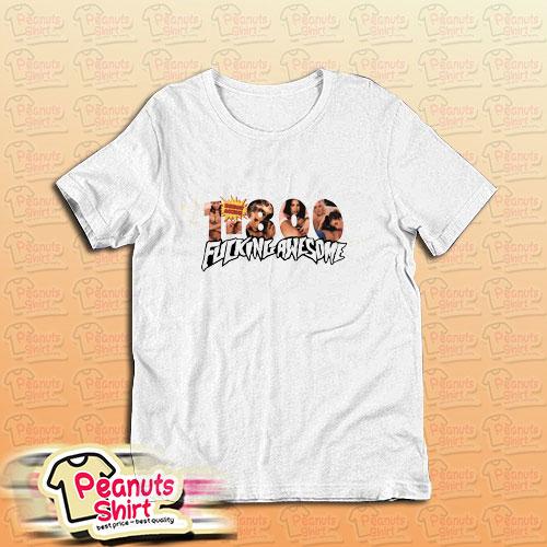 1 800 Fucking Awesome T-Shirt