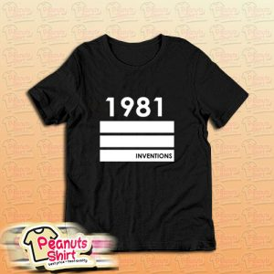 1981 Inventions T-Shirt