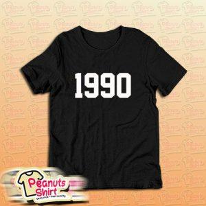 1990 30th Birthday T-Shirt