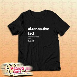 941 Alternative Fact T-Shirt