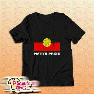 Aboriginal Native Pride T-Shirt