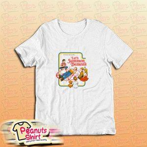 Activities For Children Lets Summon Demons T-Shirt