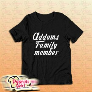 Addams Family Member T-Shirt