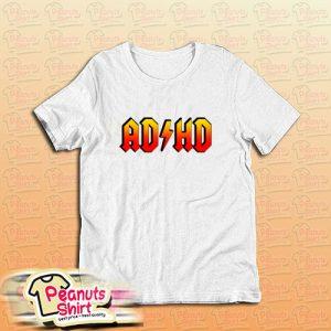 Adhd Acdc T-Shirt