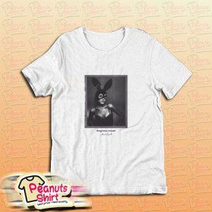 Ariana Grande Dangerous Woman Into You T-Shirt