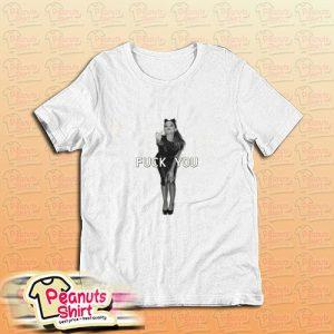 Ariana Grande Fuk You T-Shirt
